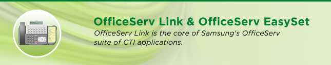 OfficeServ Link & OfficeServ EasySet